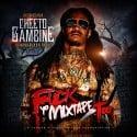 Cheeto Gambine - F*ck Yo Mixtape Too mixtape cover art