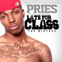 Pries - Late For Class mixtape cover art