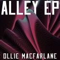 Ollie Macfarlane - Alley EP mixtape cover art