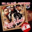 Gay-Unit (Hosted By Fat Joe) mixtape cover art