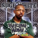 Shyne - Welcome Home (Best of Shyne) mixtape cover art