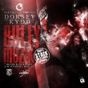 Dorsey Kydd - Bully Muzik mixtape cover art