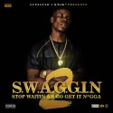 HD - S.W.A.G.G.I.N. 2 (Stop Waitin An Go Get It N*gga) mixtape cover art
