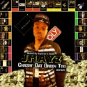 JMAYZ - Chasin Dat Green Too mixtape cover art