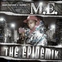 M.E. - The Epidemik mixtape cover art