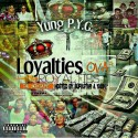 Yung P.Y.G. - Loyalties Over Royalties mixtape cover art