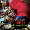 Frank Boy - Pills, Weed, Liquor mixtape cover art