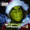 How Superstar Jay Stole Exclusives 2 mixtape cover art