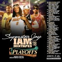 I Am Mixtapes 118: NBA Playoffs Edition (Hosted By Waka Flocka) mixtape cover art