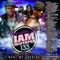 I Am Mixtapes 133 mixtape cover art