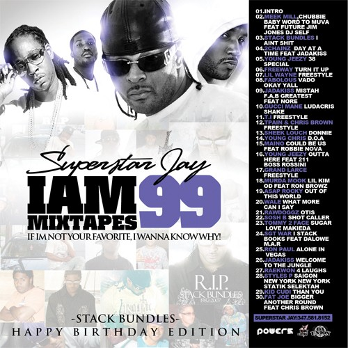 superstar jay i am mixtapes 99