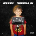 Nick Cage - Track Record mixtape cover art