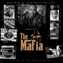 The Mafia (Hosted By Maino) mixtape cover art