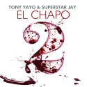Tony Yayo - El Chapo 2 mixtape cover art