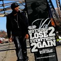 Val - Nothing 2 Lose Everything 2 Gain mixtape cover art
