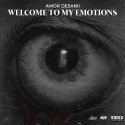 Amor Desanii - Welcome To My Emotions mixtape cover art