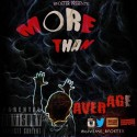 B Foster - More Than Average mixtape cover art