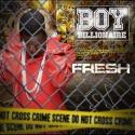 Boy Billionaire - Fresh mixtape cover art