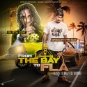 Breezy2times & Gutta Zoe - From The Bay To FLA 2 mixtape cover art