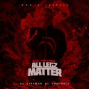 BTO TallSon - All Legz Matter mixtape cover art