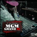 C. Jay Dinero - MGM Grand 2 (Stay Humble Stay True) mixtape cover art