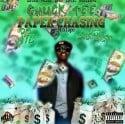 Chuck Tee - Paper Chasing The Mixtape mixtape cover art