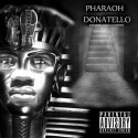 Dubb D - Pharaoh Donatello mixtape cover art