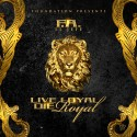 El Jefe - Live Loyal Die Royal mixtape cover art