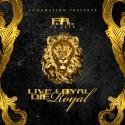 El Jefe - Live Loyal Die Royal mixtape cover art