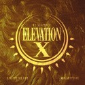 Elevation X mixtape cover art