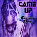 Empress Lyric - Came Up mixtape cover art