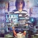 FBG Duck - Look At Me mixtape cover art