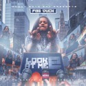 FBG Duck - Look At Me 2 mixtape cover art