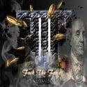 F.T.F - F*ck The Fame mixtape cover art