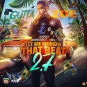 Gutta Zoe - Let Me Borrow That Beat 2.7 mixtape cover art