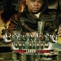 Lambo - Boss Music (Hosted By Steven G The Comedian) mixtape cover art