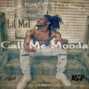Lil Mel - Call Me Mooda mixtape cover art
