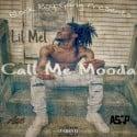 Lil Mel - Call Me Mooda mixtape cover art
