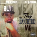Million$Kid - They Doubted Me mixtape cover art