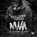 NealDown Da Great - NWA (No Writtens Allowed) mixtape cover art