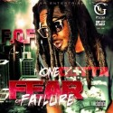 One Gutta - F.O.F. (Fear Of Failure) mixtape cover art