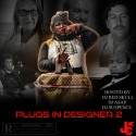 Plugs In Designer 2 mixtape cover art
