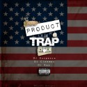 Product Of The Trap mixtape cover art
