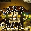 RackedUpMafia - Coming From Nothing mixtape cover art