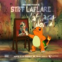 Stiff Laflare - Laflare World mixtape cover art