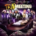 Trap Meeting mixtape cover art