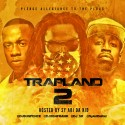 Trapland 2 mixtape cover art