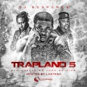 Trapland 5 (Hosted By Lantana) mixtape cover art