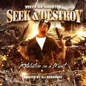 Veezo Da Shooter - Seek & Destroy (Retaliation Is A Must) mixtape cover art