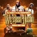 We Been Hustlin' (Rich Edition) mixtape cover art